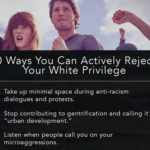 LOL: List of '10 Ways You Can Actively Reject Your White Privilege' – you're still a racist